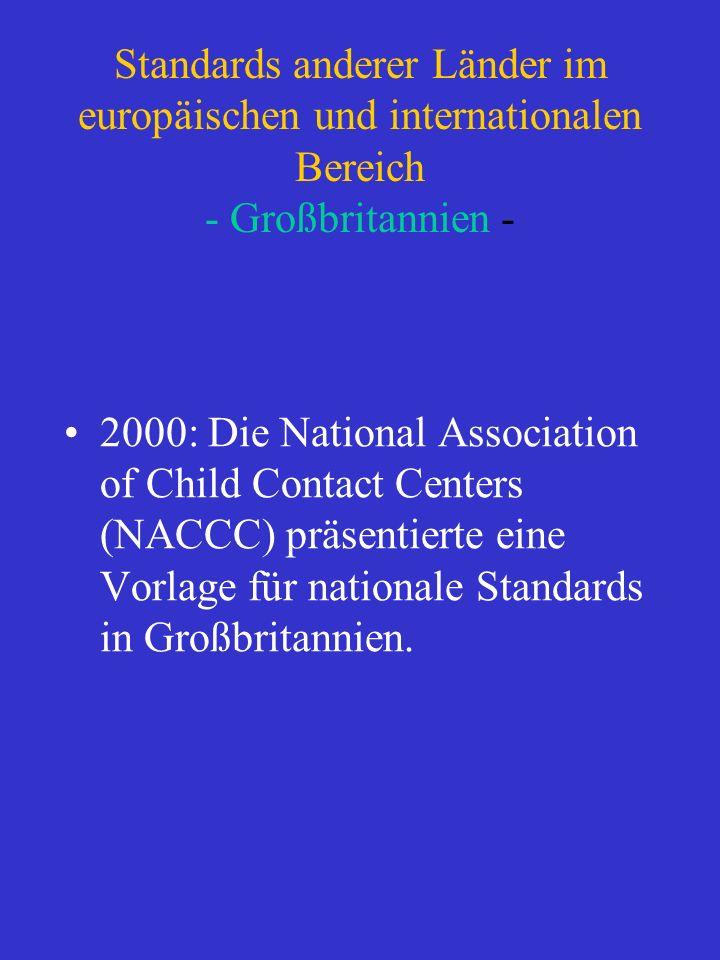 Standards anderer Länder im europäischen und internationalen Bereich - Großbritannien -