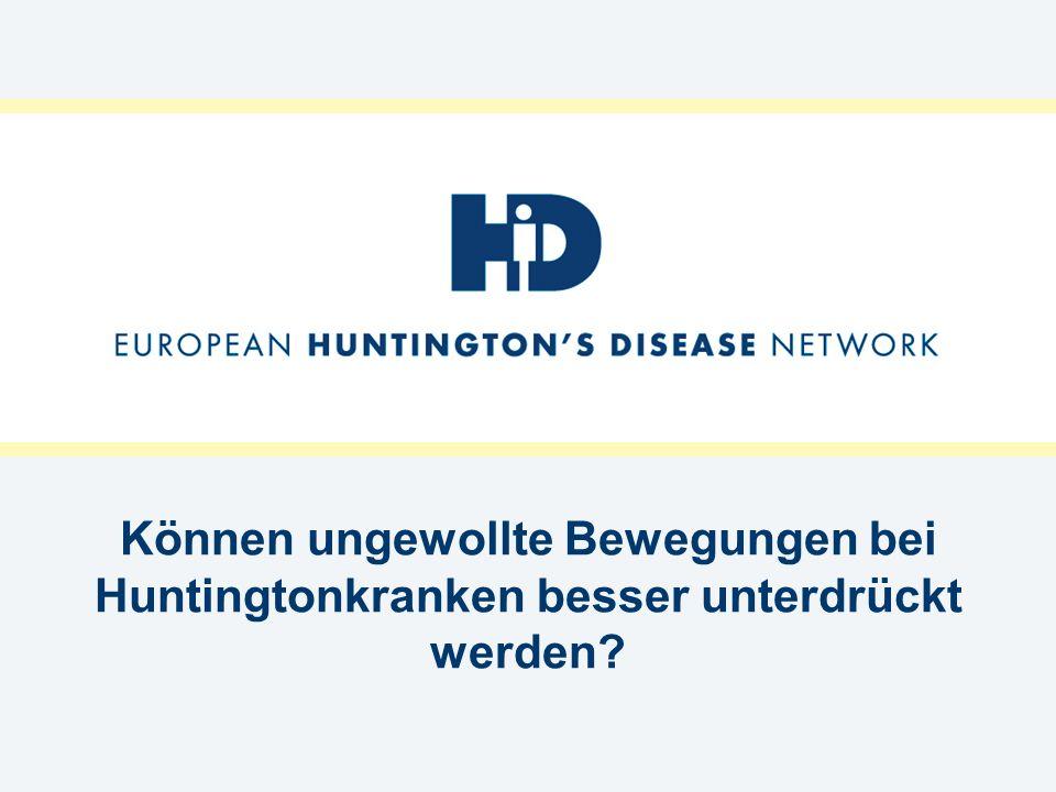 Können ungewollte Bewegungen bei Huntingtonkranken besser unterdrückt werden