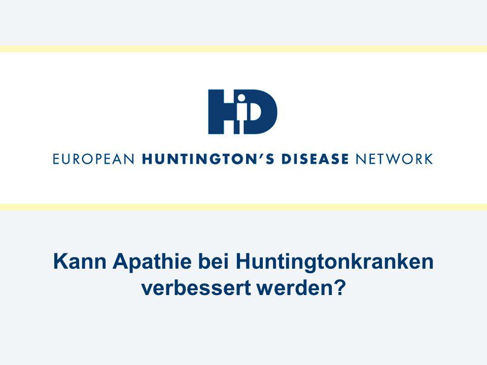 Kann Apathie bei Huntingtonkranken verbessert werden