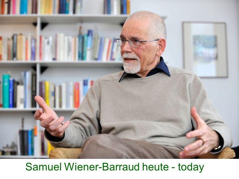 Samuel Wiener-Barraud heute - today