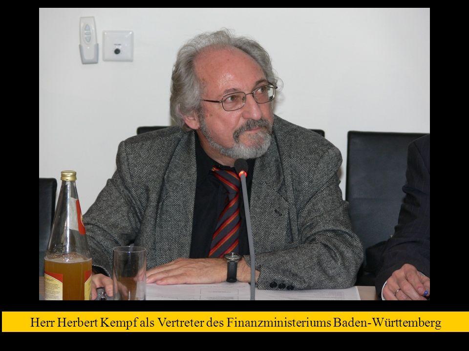 Herr Herbert Kempf als Vertreter des Finanzministeriums Baden-Württemberg