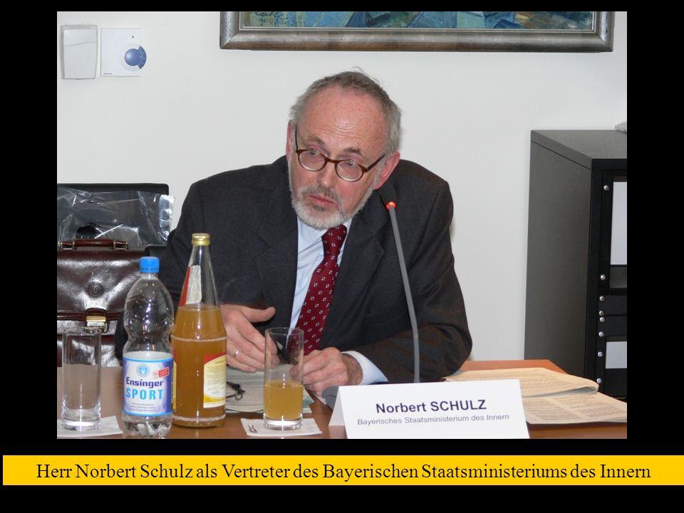 Herr Norbert Schulz als Vertreter des Bayerischen Staatsministeriums des Innern