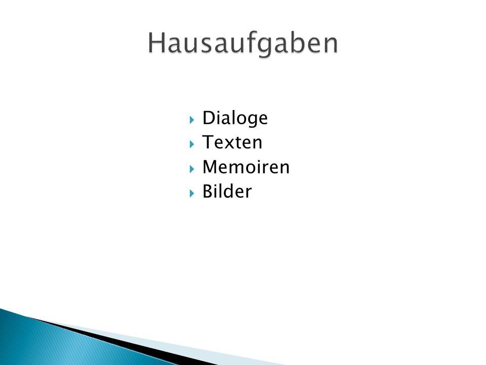 Hausaufgaben Dialoge Texten Memoiren Bilder