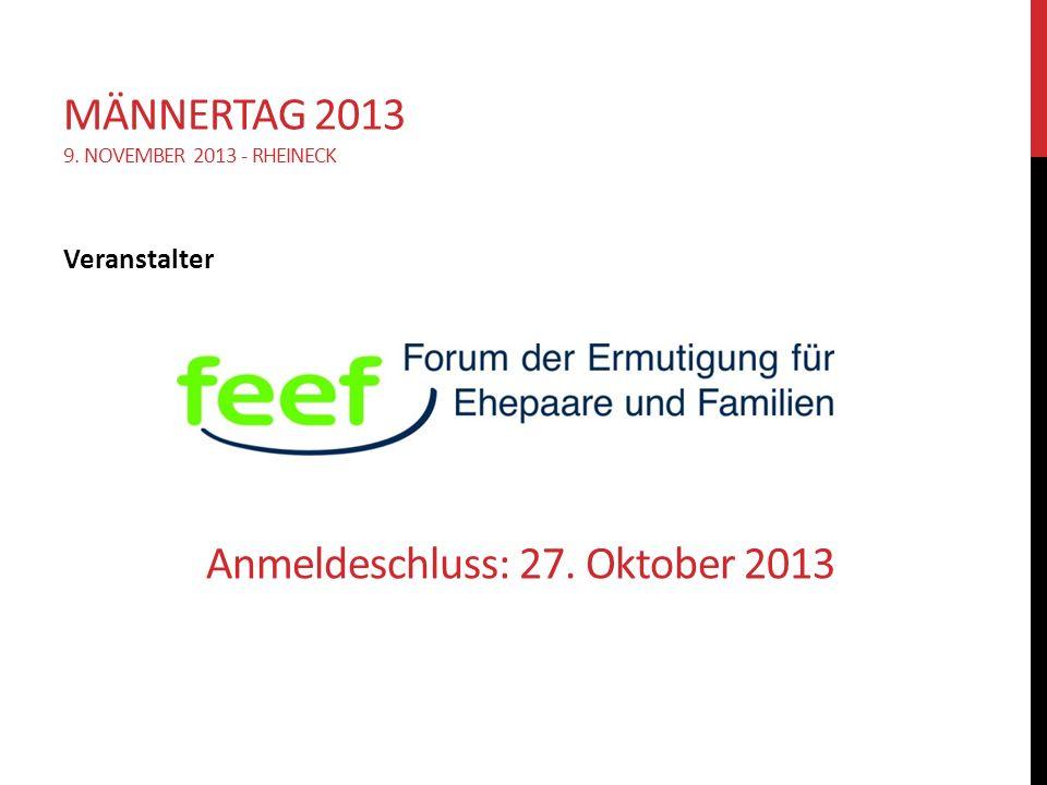 Männertag 2013 9. November 2013 - Rheineck