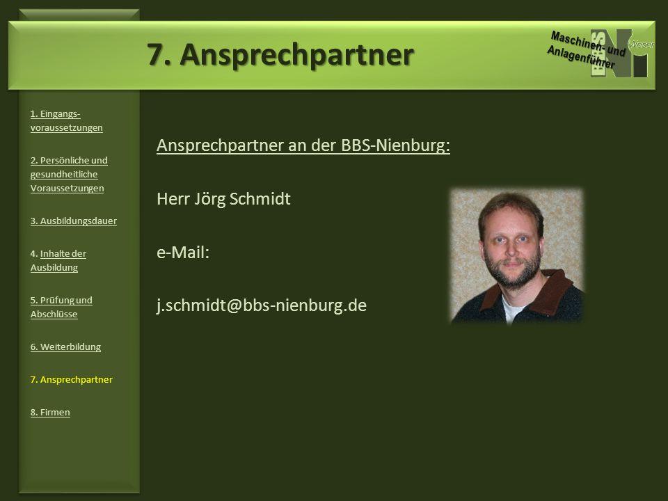 7. Ansprechpartner Ansprechpartner an der BBS-Nienburg: