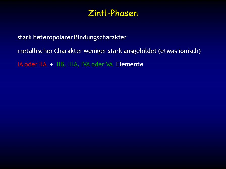 Zintl-Phasen stark heteropolarer Bindungscharakter