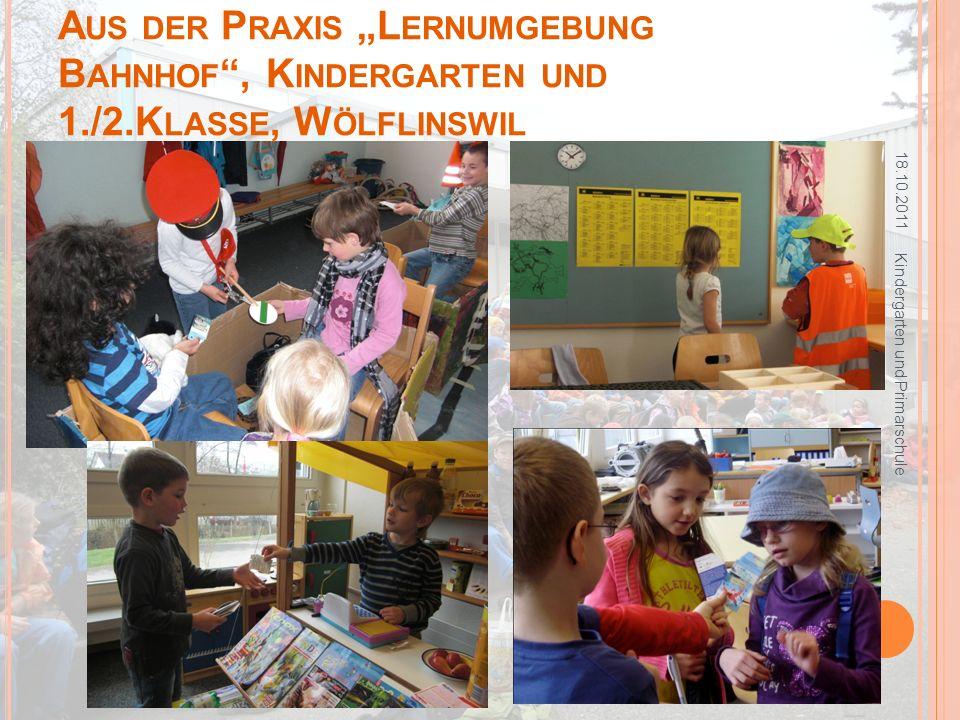 """Aus der Praxis """"Lernumgebung Bahnhof , Kindergarten und 1. /2"""
