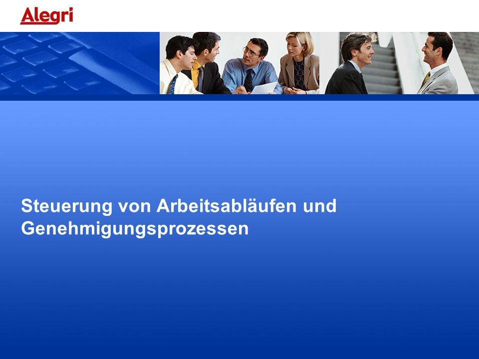 Steuerung von Arbeitsabläufen und Genehmigungsprozessen