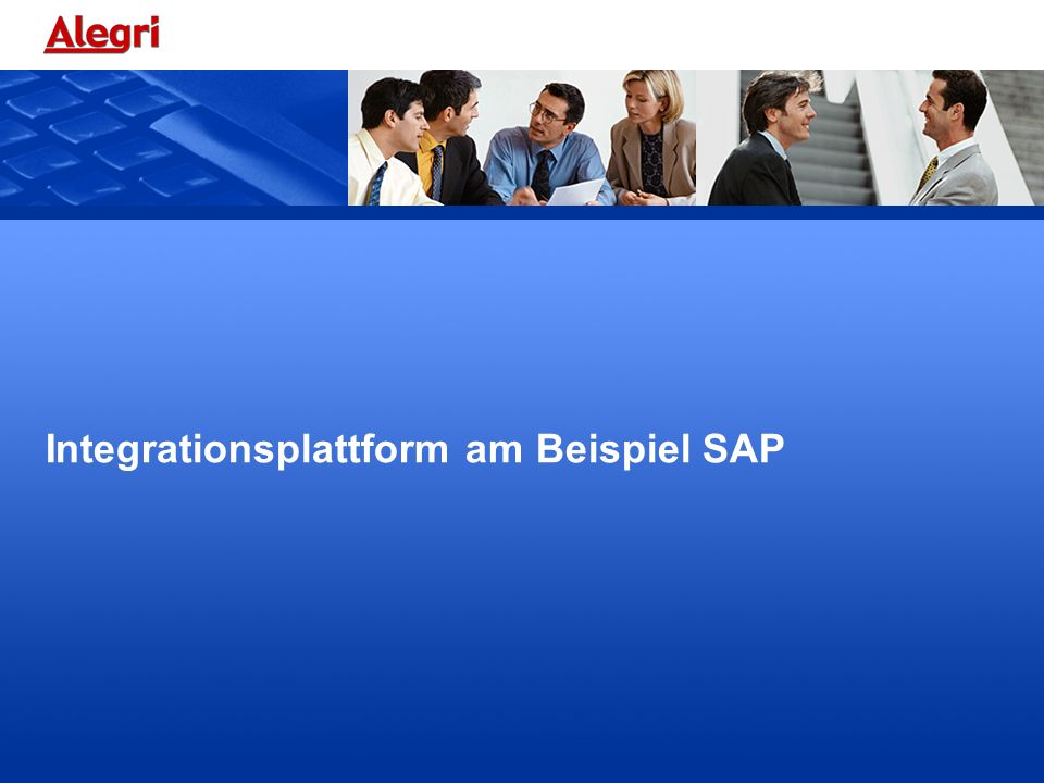 Integrationsplattform am Beispiel SAP