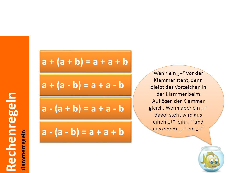 a + (a + b) = a + a + b a + (a - b) = a + a - b