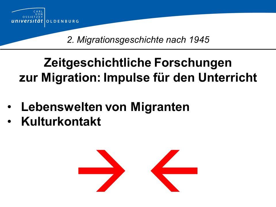 2. Migrationsgeschichte nach 1945