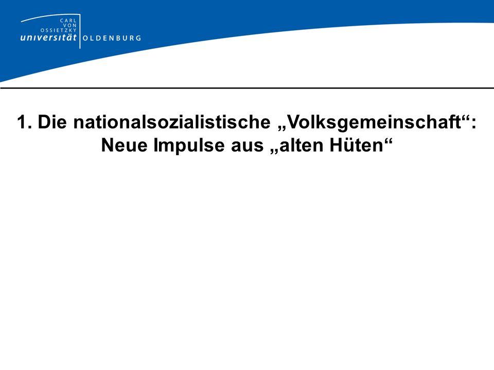 """1. Die nationalsozialistische """"Volksgemeinschaft :"""