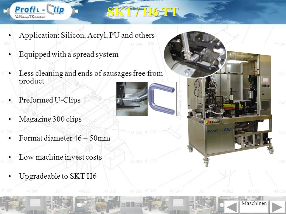 SKT / H6 TT Application: Silicon, Acryl, PU and others