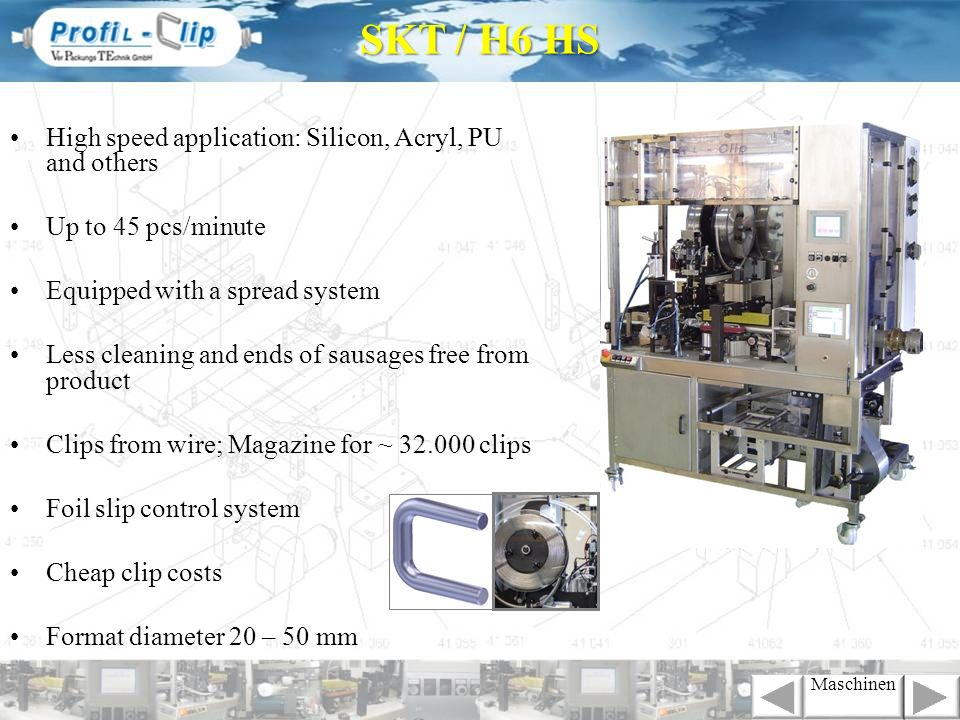 SKT / H6 HS High speed application: Silicon, Acryl, PU and others