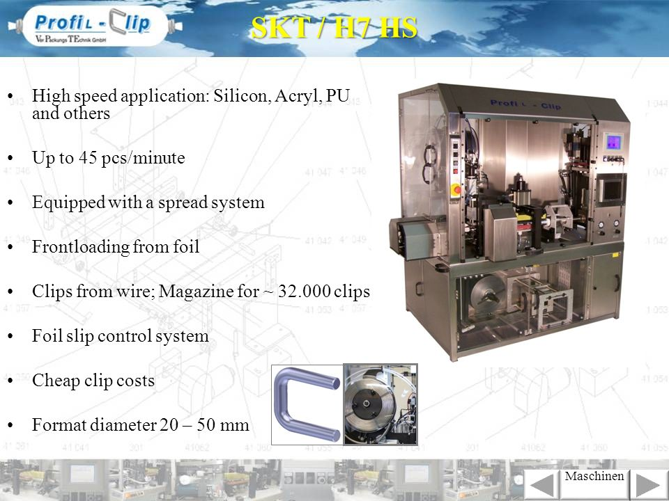 SKT / H7 HS High speed application: Silicon, Acryl, PU and others