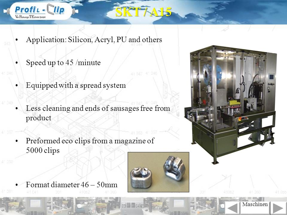 SKT / A15 Application: Silicon, Acryl, PU and others