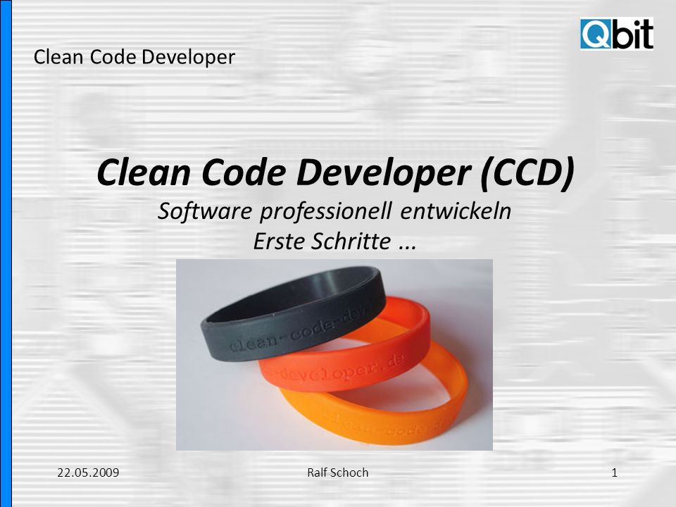 Clean Code Developer (CCD)