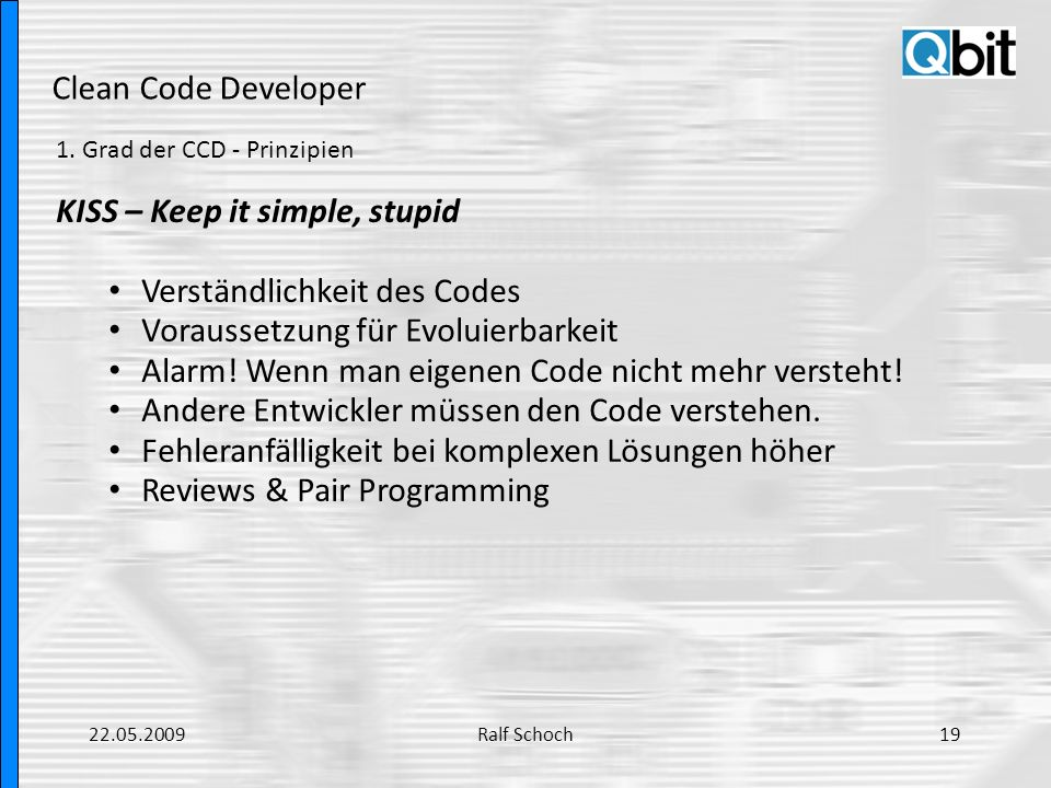 KISS – Keep it simple, stupid Verständlichkeit des Codes