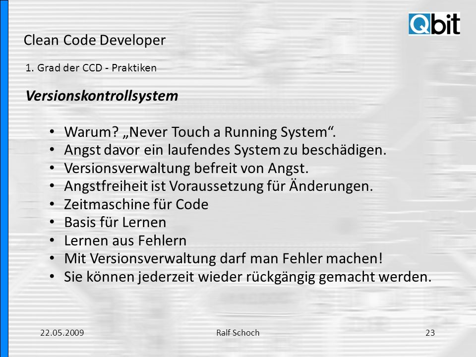 "Versionskontrollsystem Warum ""Never Touch a Running System ."