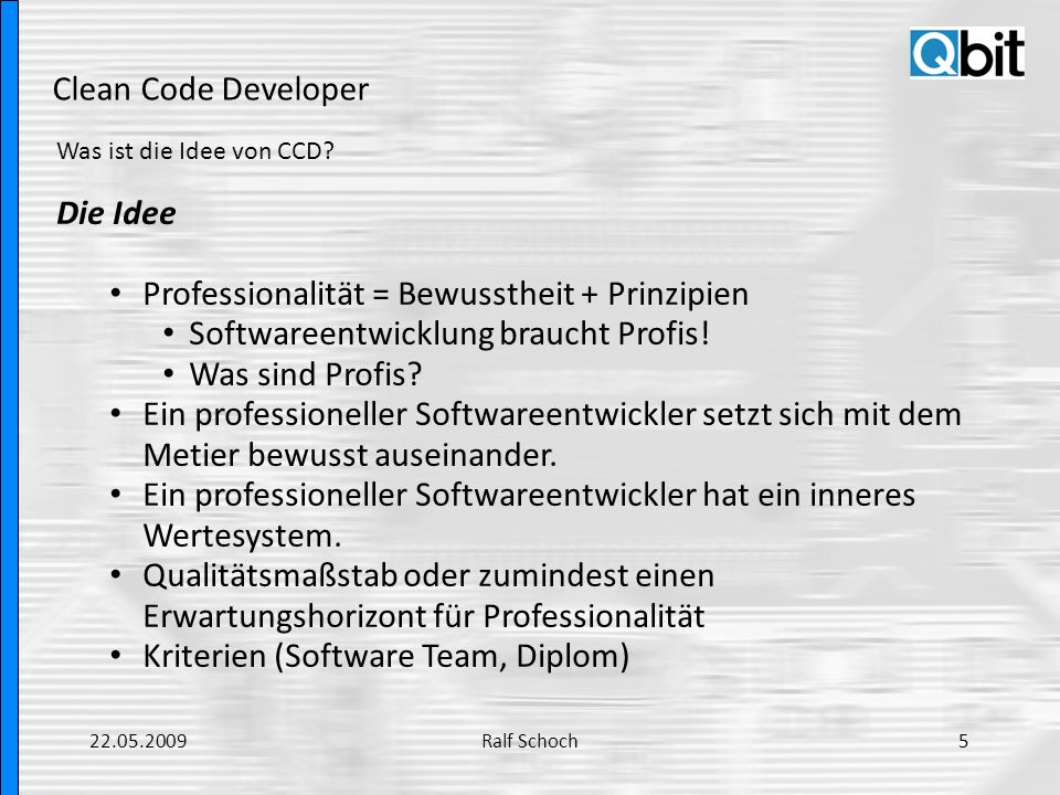 Professionalität = Bewusstheit + Prinzipien