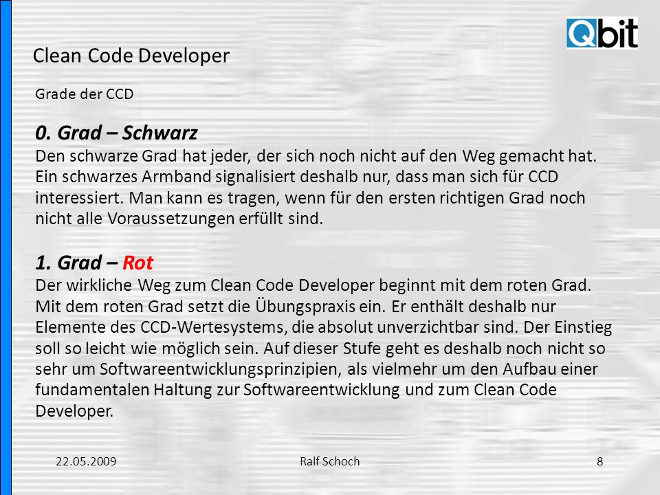 Clean Code Developer Grade der CCD.