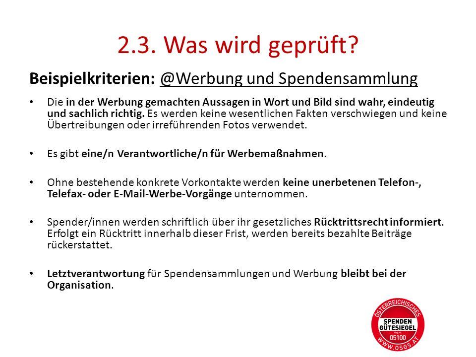 2.3. Was wird geprüft Beispielkriterien: @Werbung und Spendensammlung