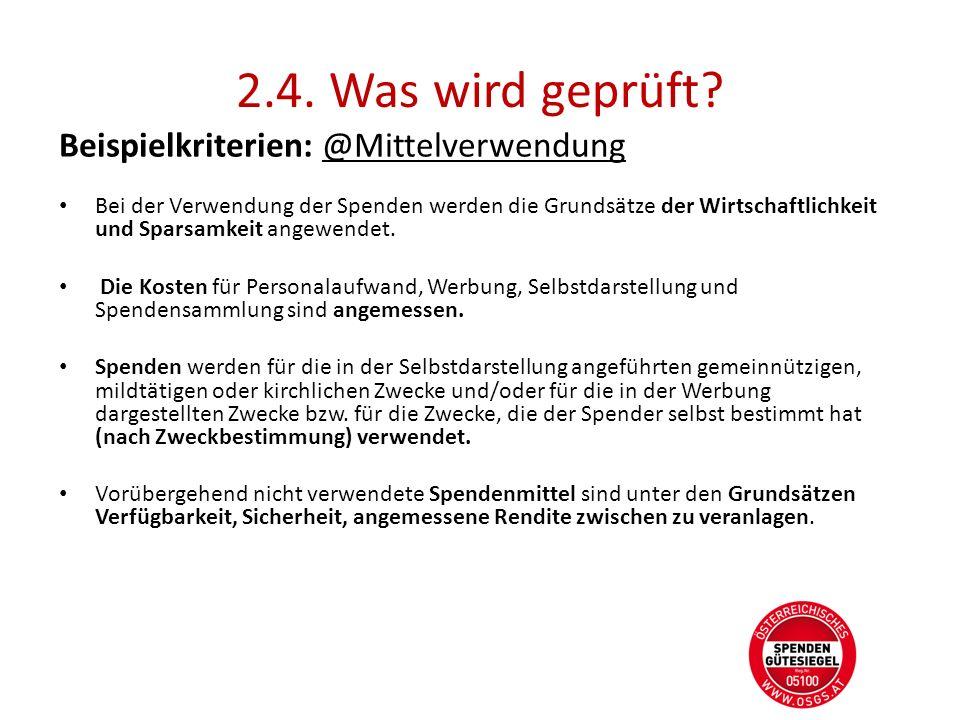 2.4. Was wird geprüft Beispielkriterien: @Mittelverwendung