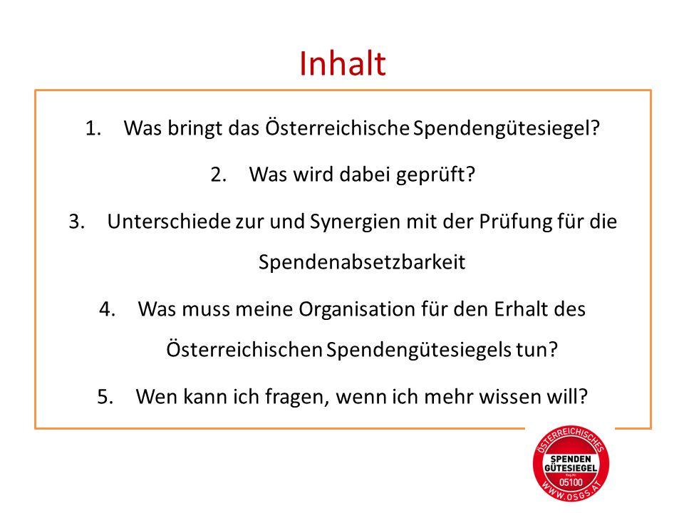Inhalt Was bringt das Österreichische Spendengütesiegel