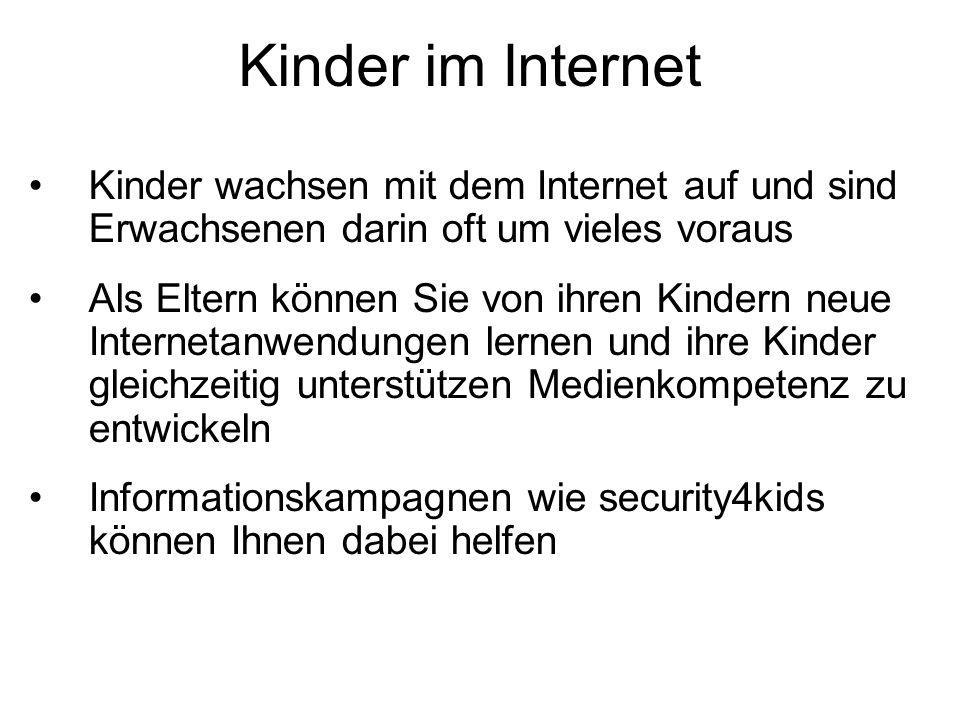 Kinder im Internet Kinder wachsen mit dem Internet auf und sind Erwachsenen darin oft um vieles voraus.