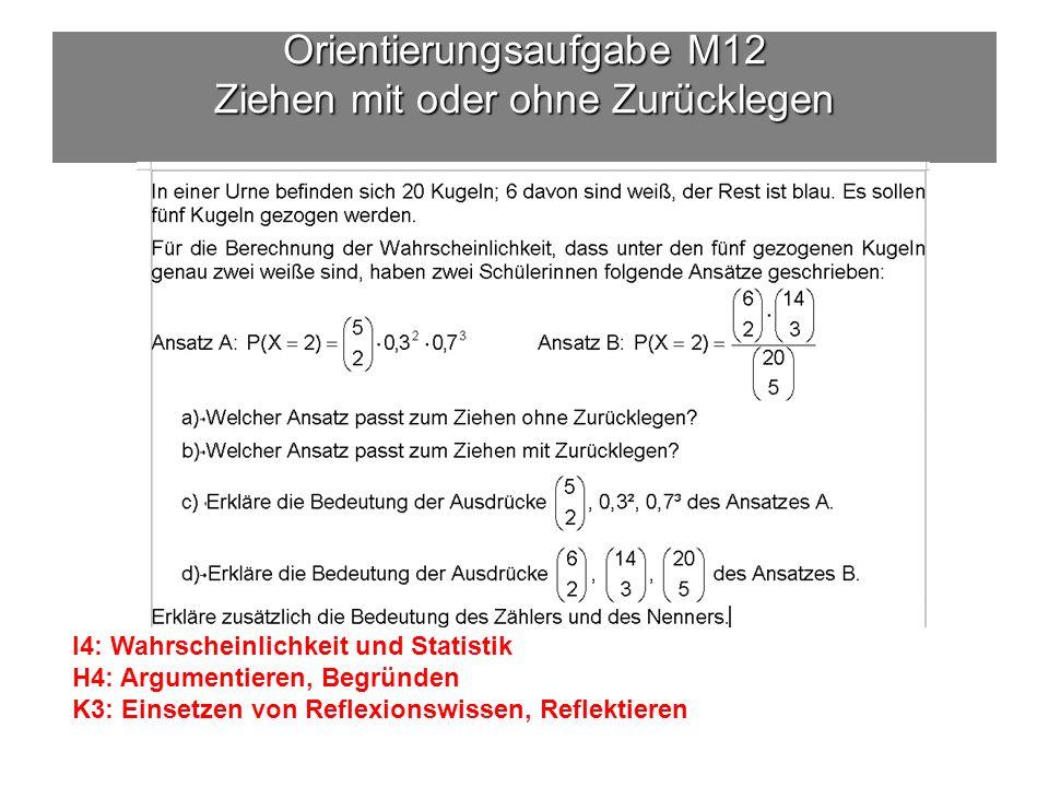 Orientierungsaufgabe M12 Ziehen mit oder ohne Zurücklegen