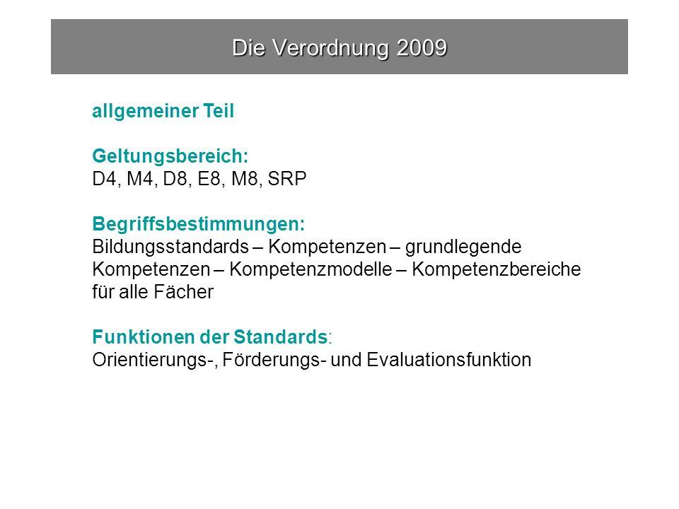 Die Verordnung 2009 allgemeiner Teil Geltungsbereich: