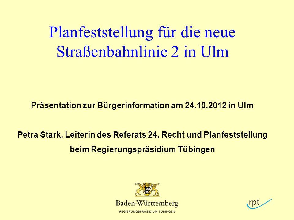 Planfeststellung für die neue Straßenbahnlinie 2 in Ulm