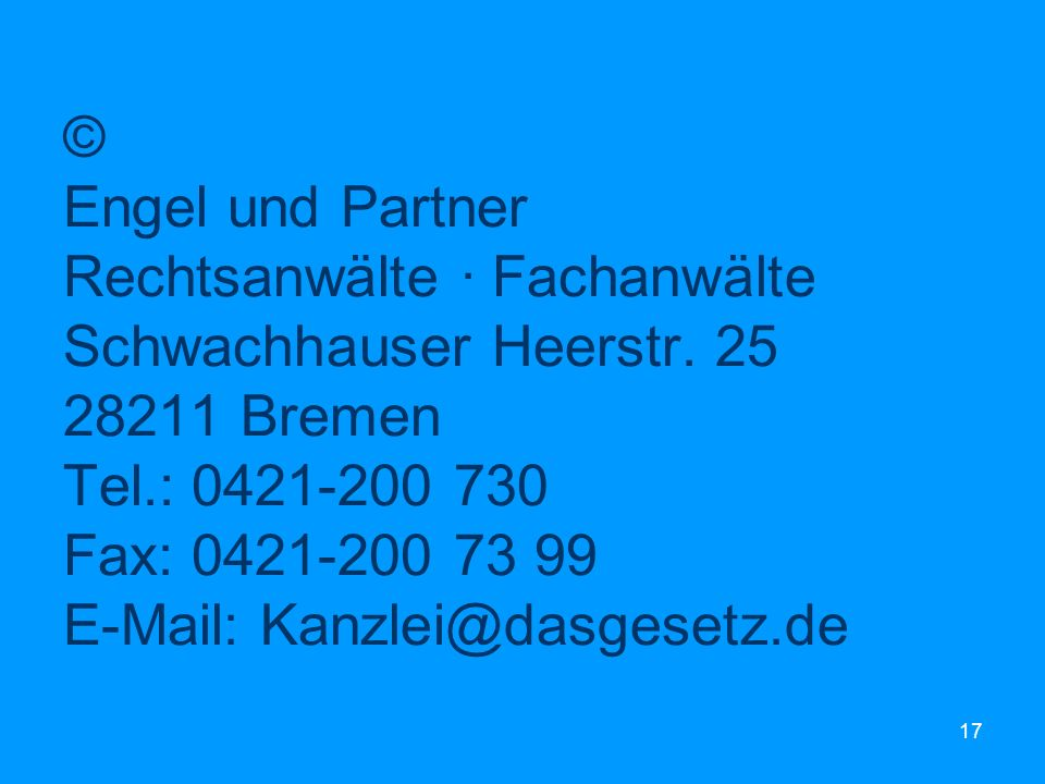 © Engel und Partner Rechtsanwälte · Fachanwälte Schwachhauser Heerstr