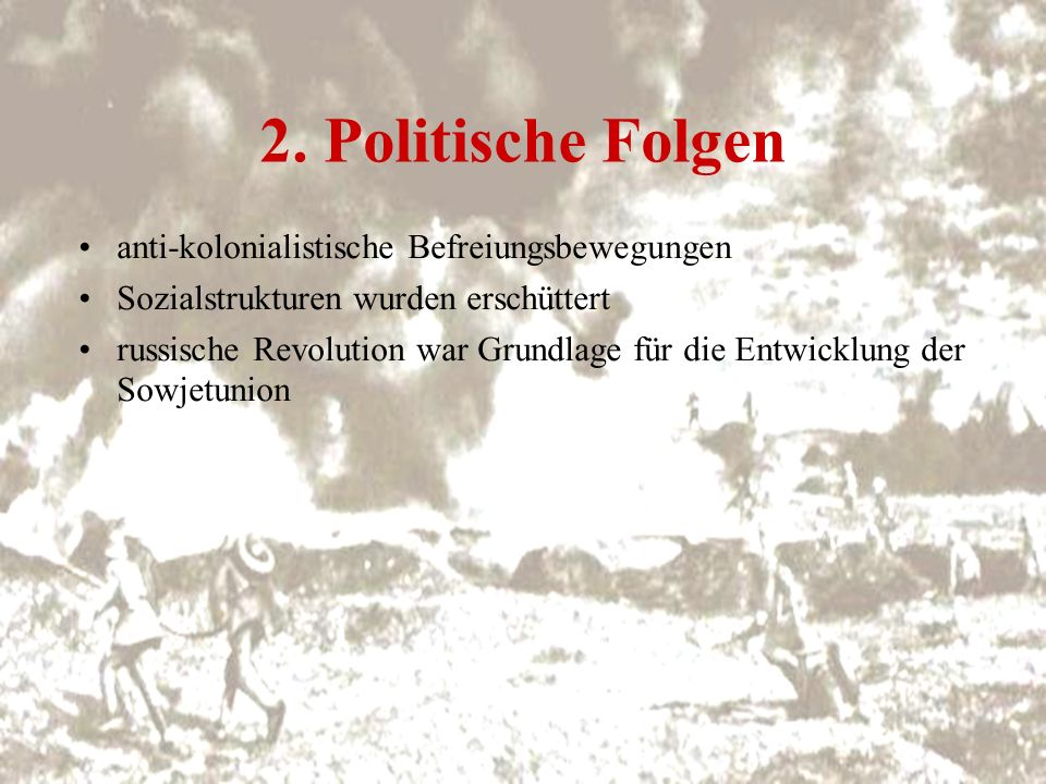 2. Politische Folgen anti-kolonialistische Befreiungsbewegungen