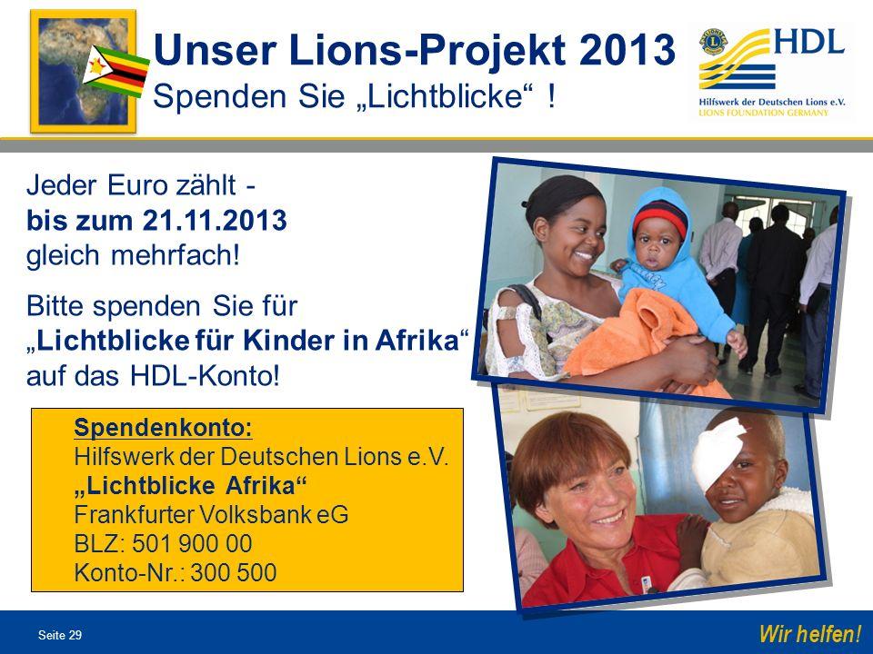 """Unser Lions-Projekt 2013 Spenden Sie """"Lichtblicke !"""