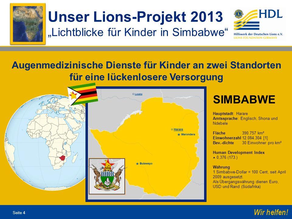 """Unser Lions-Projekt 2013 """"Lichtblicke für Kinder in Simbabwe SIMBABWE"""