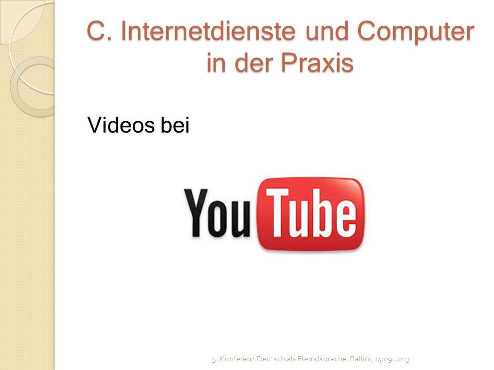 C. Internetdienste und Computer in der Praxis