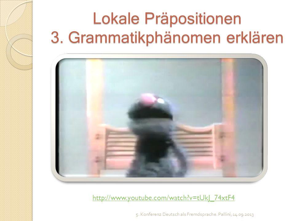 Lokale Präpositionen 3. Grammatikphänomen erklären