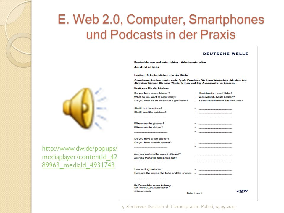E. Web 2.0, Computer, Smartphones und Podcasts in der Praxis