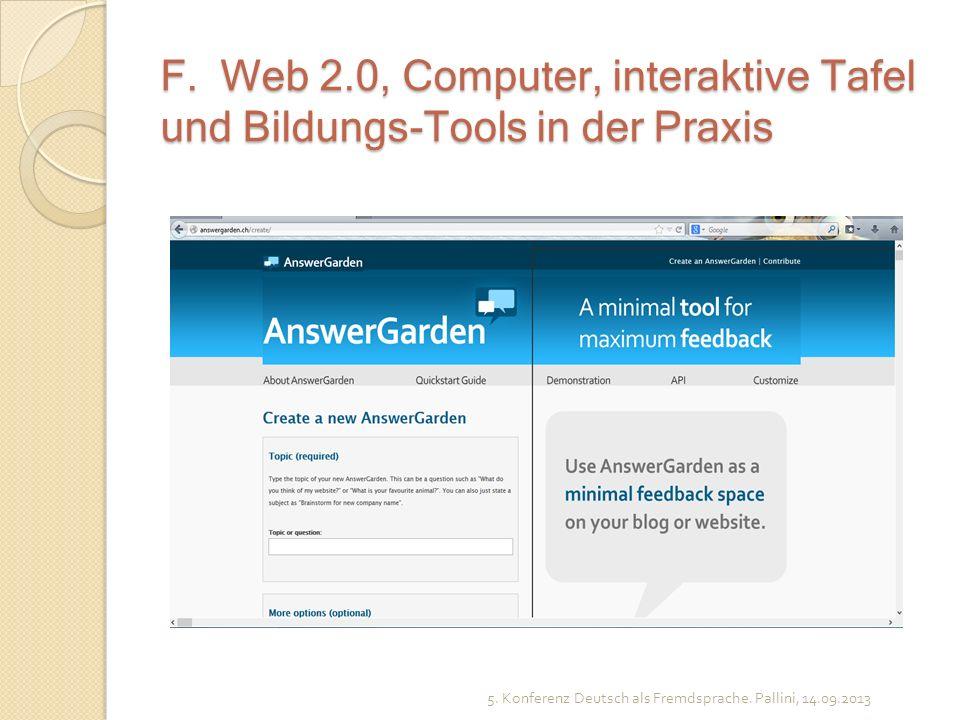 F. Web 2.0, Computer, interaktive Tafel und Bildungs-Tools in der Praxis