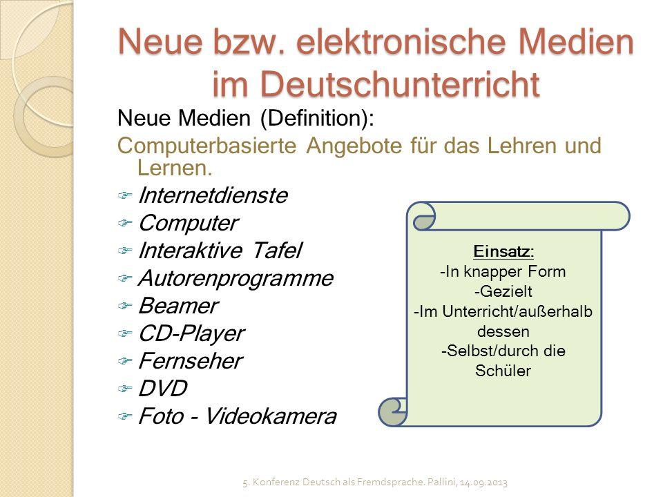 Neue bzw. elektronische Medien im Deutschunterricht
