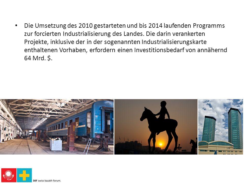 Die Umsetzung des 2010 gestarteten und bis 2014 laufenden Programms zur forcierten Industrialisierung des Landes.