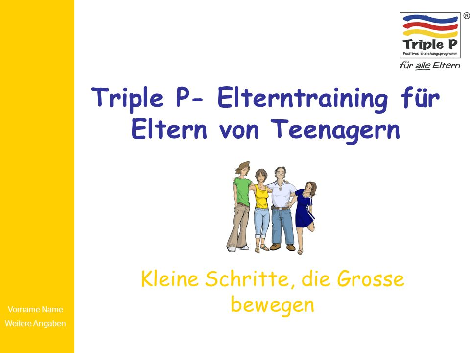 Triple P- Elterntraining für Eltern von Teenagern