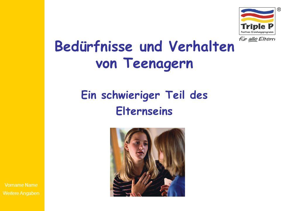 Bedürfnisse und Verhalten von Teenagern Ein schwieriger Teil des Elternseins