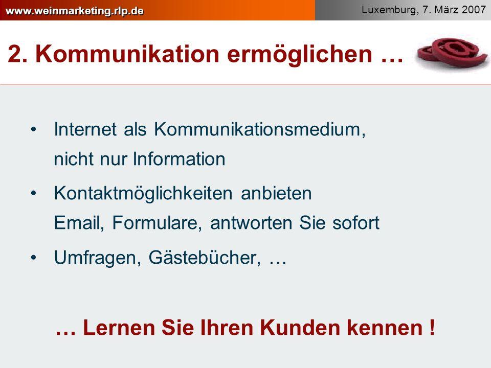 2. Kommunikation ermöglichen …