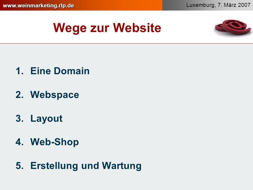 Wege zur Website Eine Domain Webspace Layout Web-Shop