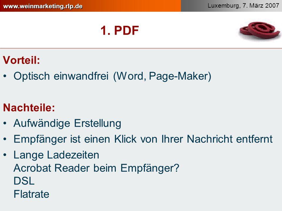 1. PDF Vorteil: Optisch einwandfrei (Word, Page-Maker) Nachteile: