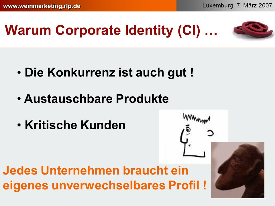Warum Corporate Identity (CI) …