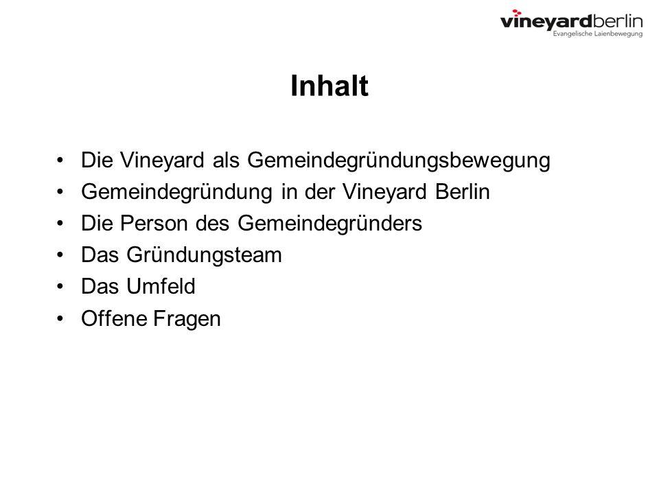 Inhalt Die Vineyard als Gemeindegründungsbewegung