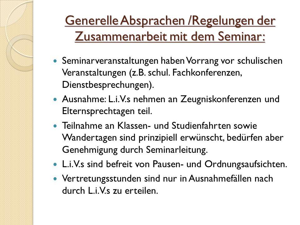 Generelle Absprachen /Regelungen der Zusammenarbeit mit dem Seminar: